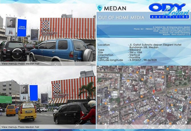 Jl. Gatot Subroto depan Elegant Hotel, Bundaran SIB - Medan 5x10
