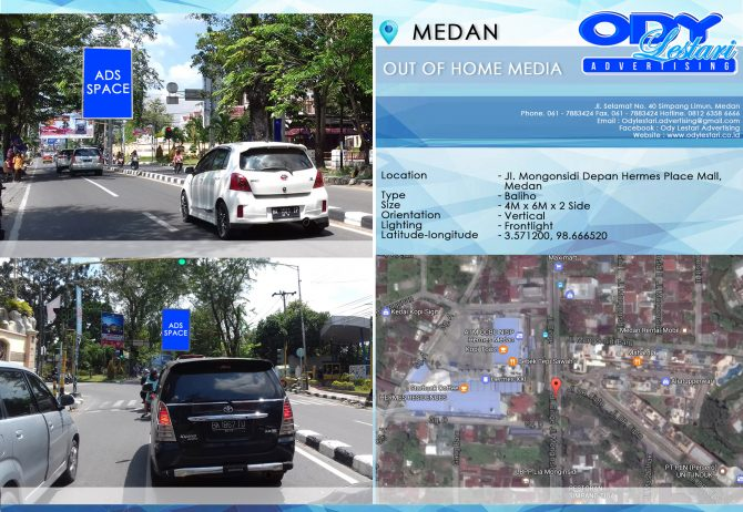 Jl. Mongonsidi Depan Hermes Place Mall, Medan